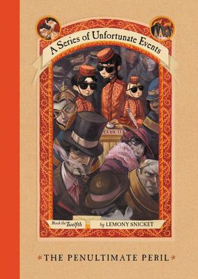 The Penultimate Peril (#12 A Series of Unfortunate Events)