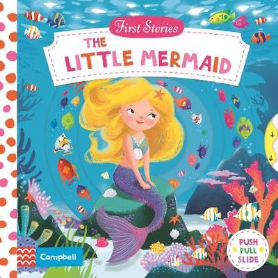 The Little Mermaid (First Stories)
