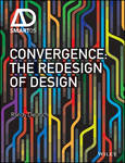 Convergence - The Redesign of Design