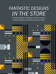 Fantastic Designs in the Store - An Overall Guideline on Corporate Identity, Visual Identity and Interior Design