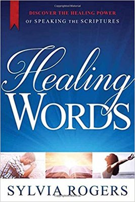 Healing WordsDiscover the Power of Speaking the Scriptures