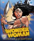 Wonder Woman - The Ultimate Guide To The Amazon Warrior