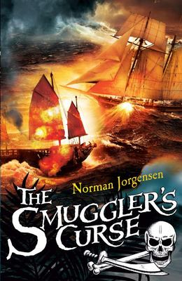 The Smuggler's Curse (#1 Smuggler's Cove)