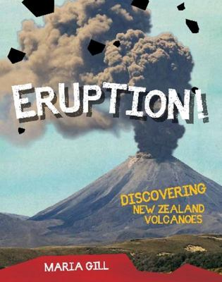 Eruption! Discovering New Zealand Volcanoes