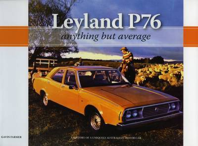 Leyland P76 - Anything But Average