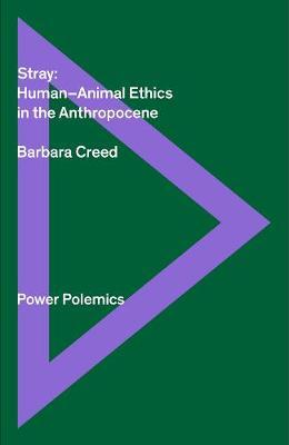 Stray: Human / Animal Ethics in the Anthropocene