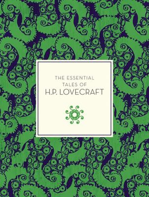 The Essential Tales of H.P. Lovecraft (Knickerbocker Classics)
