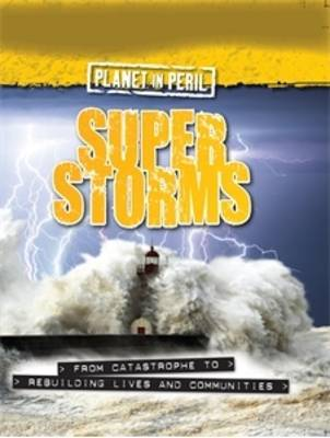 Super Storms (Planet in Peril)