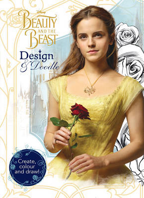 Disney Beauty and the Beast Design & Doodle: Create, Colour and Draw!