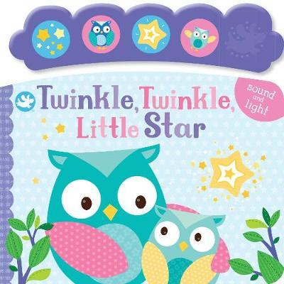 Little Me: Twinkle, Twinkle, Little Star (Sound and Light Book)