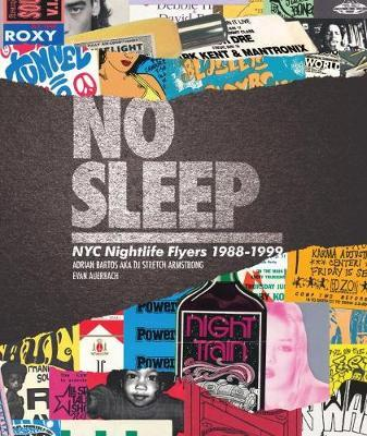 No Sleep - NYC Nightlife Flyers 1988-1999