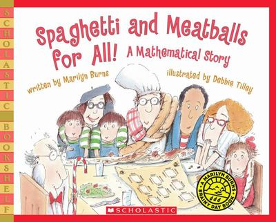 Spaghetti and Meatballs for All! A Mathematical Story (Marilyn Burns Brainy Day Book)