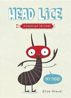 Head Lice (Disgusting Creatures)