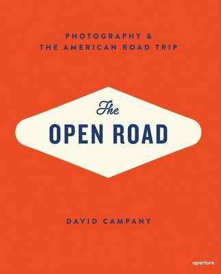The Open Road - Photography and the American Road Trip