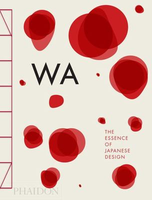WA the Essence of Japanese Design
