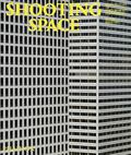 Shooting Space - Architecture in Contemporary Photography
