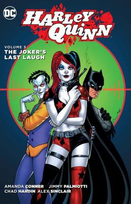 Harley Quinn Vol. 5: The Jokers Last Laugh (The New 52!)