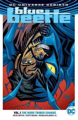 Blue Beetle Vol. 1: The More Things Change (DC Universe Rebirth)
