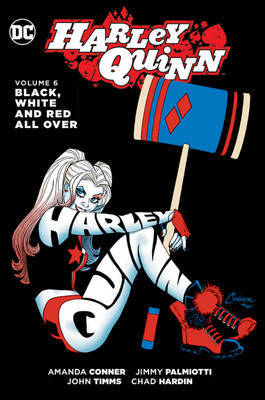 Harley Quinn Vol. 6: Black White and Red All Over (The New 52!)