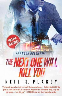 The Next One Will Kill You (Angus Green Mystery #1)