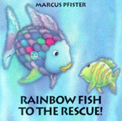 Rainbow Fish to the Rescue! (Board)