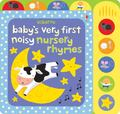 Noisy Nursery Rhymes (Baby's Very First)