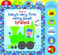 Trains (Usborne Baby's Very First Noisy Book)