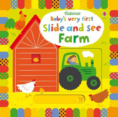 Farm (Baby's Very First Slide and See)