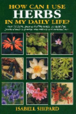 How Can I Use Herbs In My Daily Life