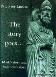 The Story Goes... Mark's Story and Matthew's Story