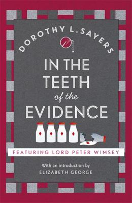 In the Teeth of the Evidence : Lord Peter Wimsey #14)