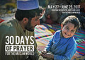 30 Days of Prayer for the Muslim World 27 May - 25 June 2017