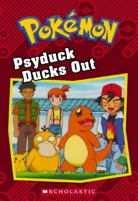 Psyduck Ducks Out - Pokemon Chapter Book