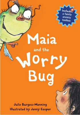 Maia and the Worry Bug