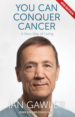You Can Conquer Cancer (revised edition)