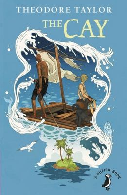 The Cay (Puffin Modern Classics)