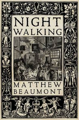 Night Walking: A Nocturnal History of London