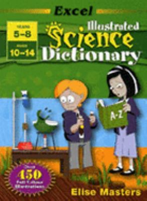 Years 5-8 Illustrated Science Dictionary