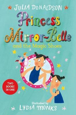 Princess Mirror-Belle and the Magic Shoes (Bind-Up 2)