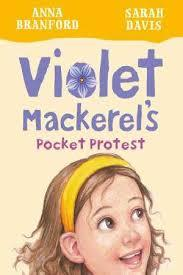 Violet Mackerel's Pocket Protest (#6 PB)