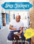 Spice Journey: Adventures in Middle Eastern Cooking