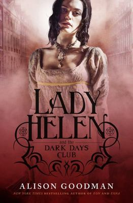 Lady Helen and the Dark Days Club (#1)