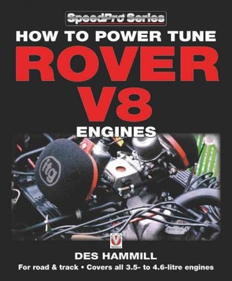 How to Power Tune Rover V8 Engines : For Road & Track: Covers All 3.5- to 4.6-litre Engines