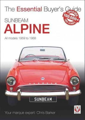 Sunbeam Alpine : All Models 1959 to 1968