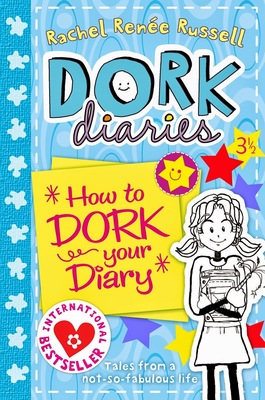 How to Dork your Diary (Dork Diaries #3.5)