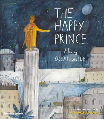 The Happy Prince: A Children's Tale by Oscar Wilde