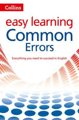 Collins Common Errors in English : Your Essential Guide to Accurate English