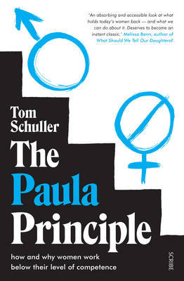 The Paula Principle: how and why women work below their level