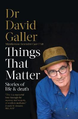 Things That Matter: Stories of Life and Death