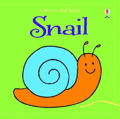 Snail (Usborne Cloth Book)